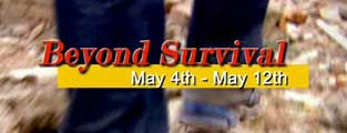 <b><center>News Hour Special - Beyond Survival</center></b>